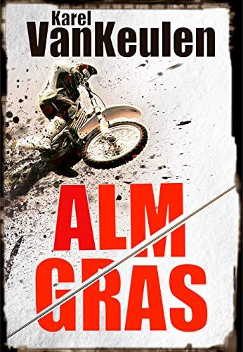 Almgras: Ein Alpenkrimi (Anna Tanzbergers mysteriöse Fälle, Band 3)