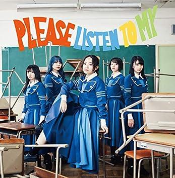 PLEASE LISTEN TO MY (+LOVE Version)