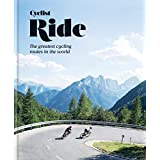 Cyclist – Ride: The greatest cycling routes in the world (English Edition)