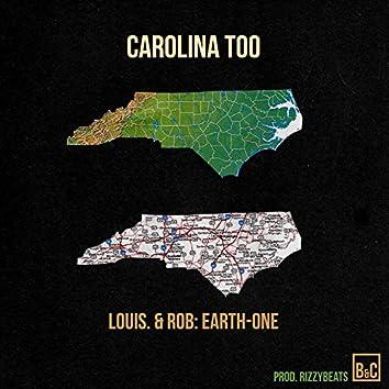 Carolina Too (feat. Rob: Earth-One)