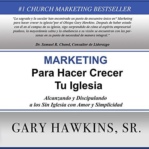 Marketing Para Hacer Crecer Tu Iglesia [Marketing to Grow Your Church] cover art