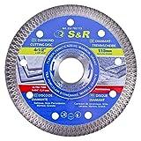 S&R Disco Diamantato 115mm per Gres Piastrelle Ceramica Granito Marmo. Disco da taglio professionale e sottile per smerilgliatrice 115 di tutte le marche