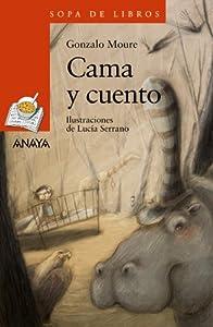 Cama y cuento (LITERATURA INFANTIL - Sopa de Libros)