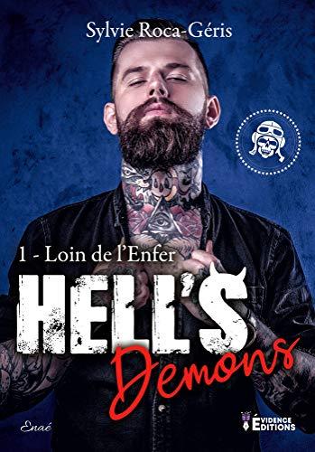 Loin de l'enfer: Hell's Demons, T1