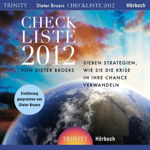 Checkliste 2012. Sieben Strategien, wie Sie die Krise in Ihre Chance verwandeln Titelbild