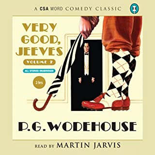 Very Good Jeeves, Volume 2                   By:                                                                                                                                 P. G. Wodehouse                               Narrated by:                                                                                                                                 Martin Jarvis                      Length: 3 hrs and 47 mins     1 rating     Overall 5.0