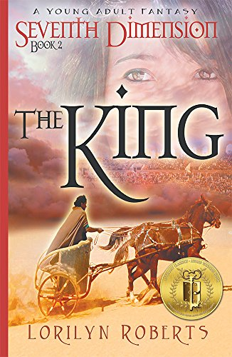 Seventh Dimension - The King: A Young Adult Fantasy (Seventh Dimension Series Book 2) (English Edition)