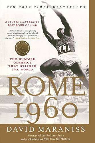 Compare Textbook Prices for Rome 1960: The Summer Olympics That Stirred the World Reprint Edition ISBN 9781416534082 by Maraniss, David