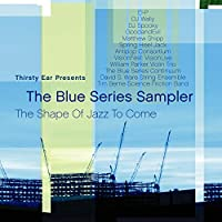 Thirsty Ear Presents: Blue Series Sampler