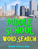 Middle School Word Search: 133 Large Print Vocabulary Themed Puzzles