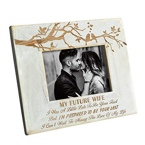 Wood Frame to My Future Wife - Engraved Natural Wood Photo Frame - I'm Prepared to Be Your Last