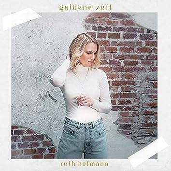 Goldene Zeit