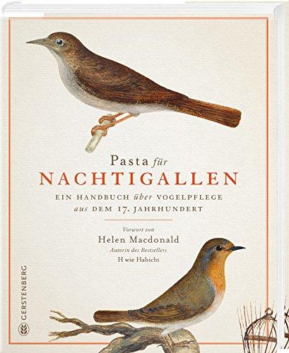 Buchseite und Rezensionen zu 'Pasta für Nachtigallen: Ein Handbuch über Vogelpflege aus dem 17. Jahrhundert' von Giovanni Pietro Olina