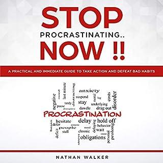 Stop Procrastinating..Now!! cover art