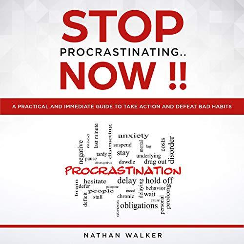 Stop Procrastinating..Now!! audiobook cover art