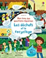 Mon livre des questions-réponses : Les déchets et le recyclage  par Daynes