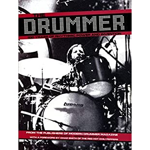 The Drummer 100 Years of Rhythmic Power and Invention
