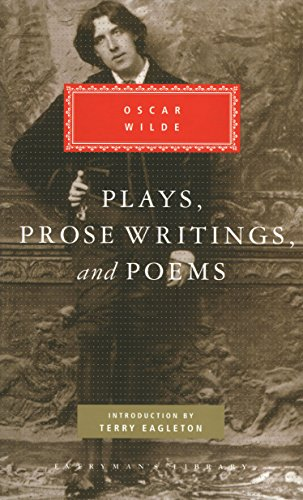 Plays, Prose Writings And Poems: Oscar Wilde