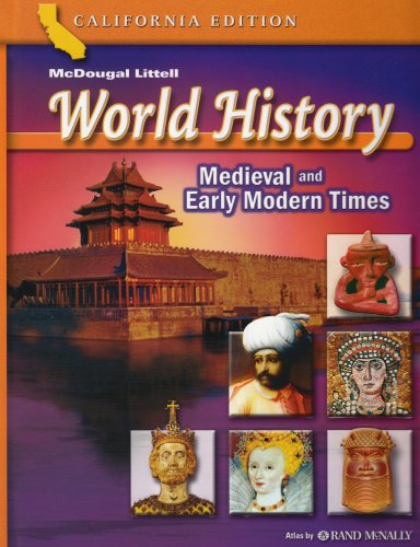 McDougal Littell World History: Student Edition Grades 7 Medieval and Early Modern Times 2006