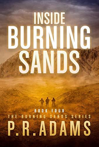 Inside Burning Sands by [P R Adams]