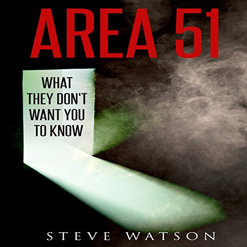 Area 51: What They Don't Want You to Know audiobook cover art