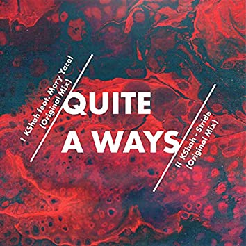 Quite a Ways (Original Mix)