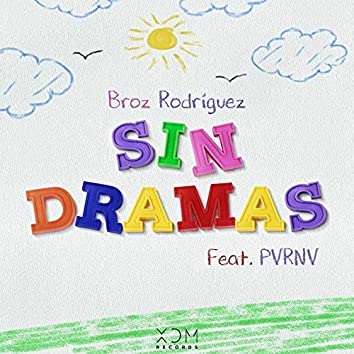 Sin Dramas (feat. PVRNV)