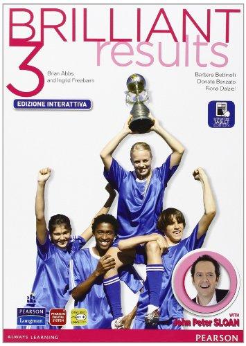 Brilliant results! Student's book-Workbook. Per la Scuola media. Con e-book. Con espansione online: 3