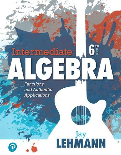 Intermediate Algebra: Functions & Authentic Applications