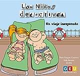 Los Niños Detectives - Un viaje inesperado: Cuentos Infantiles de Aventuras (Niños de 3 a 5 años Educación Infantil y Educación Especial)