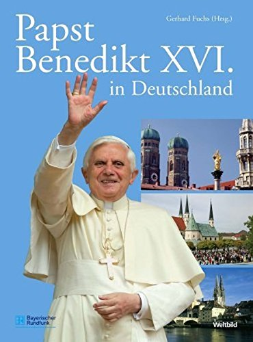 Papst Benedikt XVI. in Deutschland