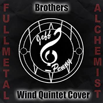 Brothers (Wind Quintet Cover)