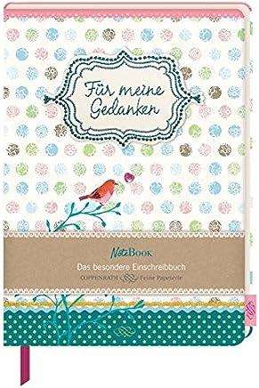 NoteBook Für eine Gedanken Das besondere Einschreibbuch Einschreibbücher by Coppenrath Verlag GmbH & Co. KG