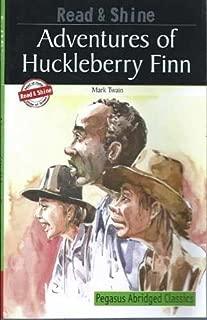 Adventures Of Huckleberry Finn (Pegasus Abridged Classics)