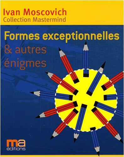 Formes exceptionnelles et autres énigmes