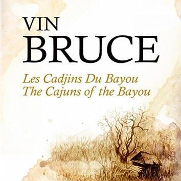 Les Cadjins Du Bayou - The Cajuns Of The Bayou