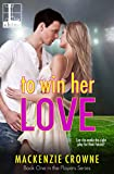 To Win Her Love (The Players Book 1)