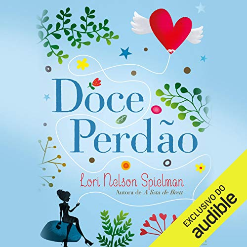 Doce perdão [Sweet Forgiveness] audiobook cover art