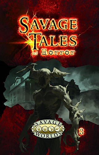 Savage Tales of Horror Vol.3 Hardcover (Savage Worlds, S2P10552LE)