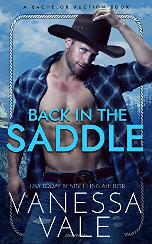 Back In The Saddle (Bachelor Auction Book 2) (English Edition)