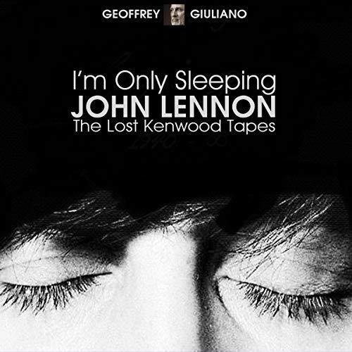 I'm Only Sleeping: John Lennon the Lost Kenwood Tapes cover art