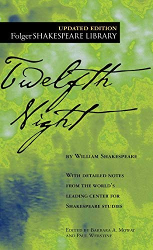 Compare Textbook Prices for Twelfth Night Folger Shakespeare Library Reissue Edition ISBN 9780743482776 by Shakespeare, William,Mowat, Dr. Barbara A.,Werstine Ph.D., Paul