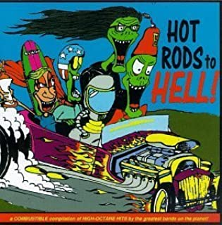 Hot Rods to Hell by The Exotics