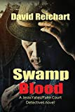 Swamp Blood: 2 (Jesse Yates / Palm Court Detectives)