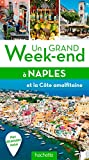 Un grand week-end à Naples, Pompéi et Capri - Avec Pompéi, Sorrento, la côte Amalfitaine, Capri, Ischia...