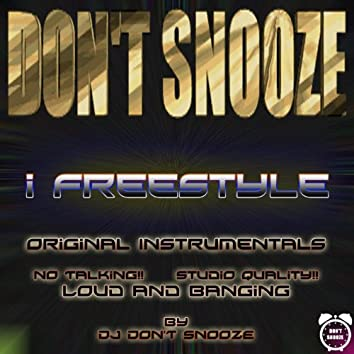 I Freestyle - Instrumentals By Don't Snooze