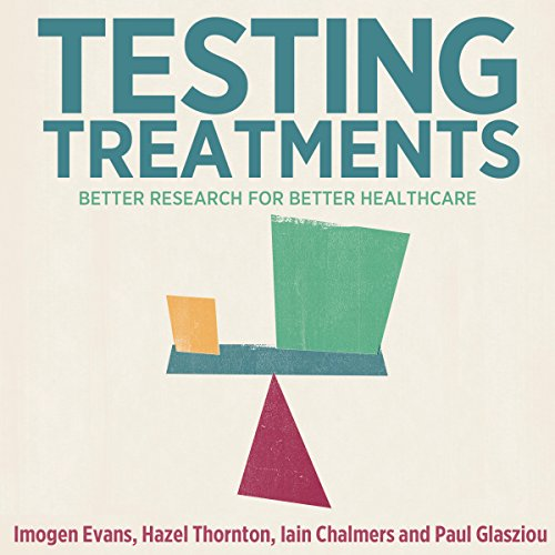 Testing Treatments: Better Research for Better Healthcare Titelbild