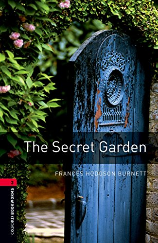 Oxford Bookworms Library: Level 3: : The Secret Garden (Oxford Bookworms Library. Human Interest. St