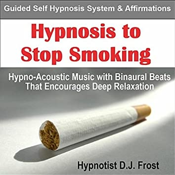 Hypnosis to Stop Smoking: Guided Self Hypnosis System & Affirmations