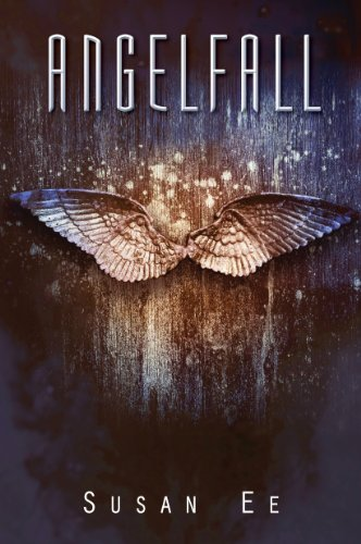 Angelfall (Penryn & the End of Days Book 1) (English Edition)